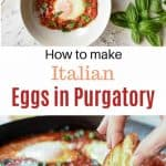 "two images with text in between. Text reads ""How to make Italian Eggs in Purgatory""."