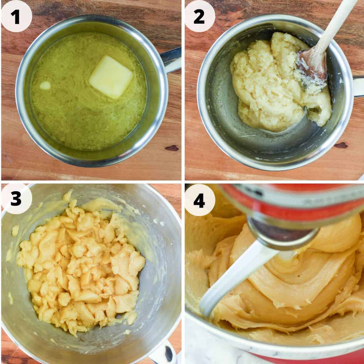 four image; image one water with partly melted butter; image 2 choux pastry dough in saucepan; image 3 choux pastry in stainless steel bowl; image four is close up of choux pastry in electic mixer