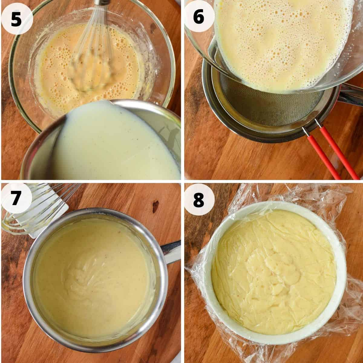 four images. Image 1 - glass bowl of yellow custard mixture with milk being poured in. image 2 - yellow custard mixture being pour through sieve into saucepan. image 3 - thickened pastry cream in saucepan. image 4 - pastry cream in white bowl covered with plastic wrap.