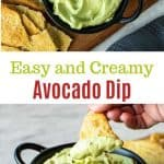 "two images with text in between; text is ""easy and creamy avocado dip""; top image is avocado dip in black bowl on wooden board surrounded by crackers viewed from above; bottom images is cracker with avocado dip on being scooped out of avocado dip in black bowl surrounded with crackers"