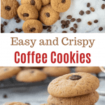two images with text inbetween: text reads Easy and crispy coffee cookies, top images is cookies on black wire rack and more on marble surface with coffee beans scattered around viewed from above, bottom image is five cookies stacked with a sixth cookies leaning on the stack - cookies in the background and coffee beans scattered around