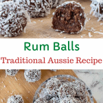 "two images with text in between. Text reads ""Rum Balls Traditional Aussie Recipe"". Top image is close up of rum balls including one cut in half. Bottom images is rum balls on wooden board viewed from above"