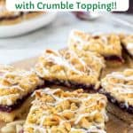 Close up of Raspberry Almond Bars with text overlay.