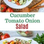 """two images with text in between. text reads """"cucumber tomato onion salad"""". top image is cucumber tomato onion salad on white plate with tomatoes and parsley nearby viewed from above. bottom image is close up of cucumber tomato onion salad on white plate with tomatoes and parsley in the background"""
