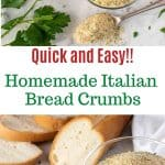 image with text. text reads quick and easy homemade italian bread crumbs. top image is italian bread crumbs in glass jar with a spoonful of crumbs viewed from above. bottom image is italian bread crumbs in glass jar with a spoonful of crumbs with bread in the background.