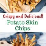 """two images with text. text reads """" crispy and dleicious potato skin chips. top image is potato skin chips in black bowl on wooden board viewed from above. bottom image is potato skin chips piled into black bowl placed onto a wooden board with more chips on the board and a spoon filled with salt."""